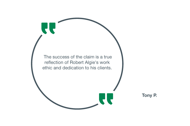 The success of the claim is a true reflection of Robert Algie's work ethic and dedication to his clients
