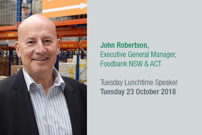 John Robertson, Executive General Manager, Foodbank NSW & ACT