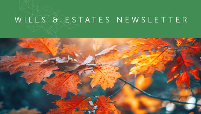 Wills and Estates Newsletter - May 2020