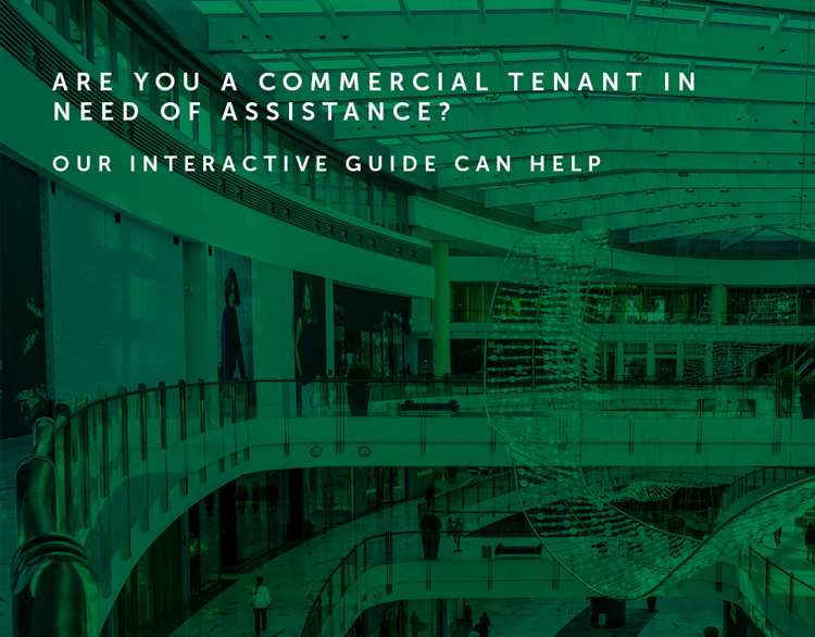 Commercial Leases and COVID-19: Are you a concerned commercial tenant trying to grapple with your rental obligations?