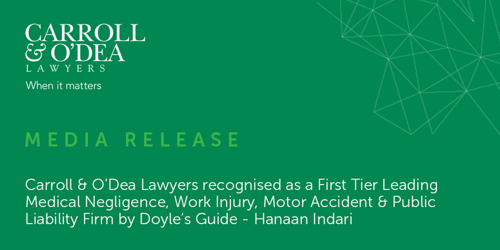 Carroll & O'Dea Lawyers recognised as a First Tier Leading Medical Negligence, Work Injury, Motor Accident & Public Liability Firm by Doyle's Guide
