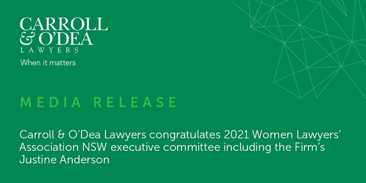 Carroll & O'Dea Lawyers congratulates 2021 Women Lawyers' Association NSW executive committee including the Firm's Justine Anderson