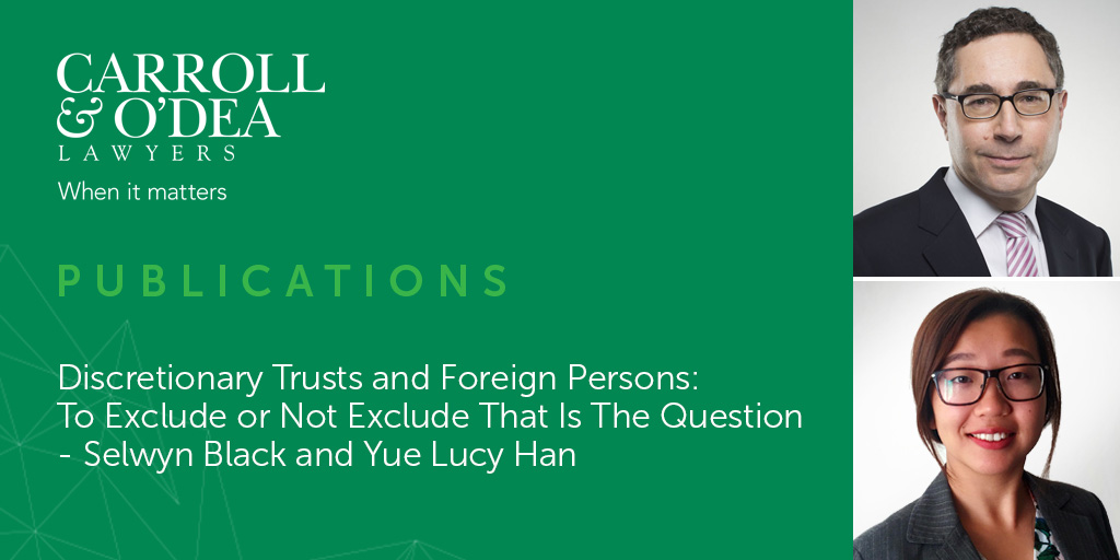 Discretionary Trusts and Foreign Persons: To Exclude or Not Exclude That Is The Question