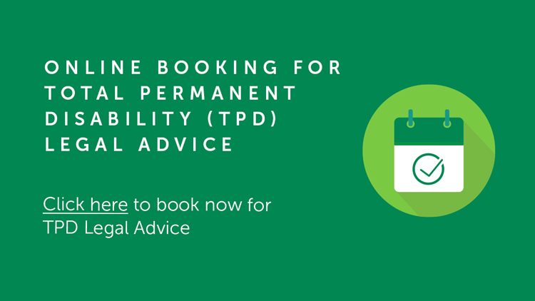Online Booking For Total Permanent Disability (TPD) Legal Advice