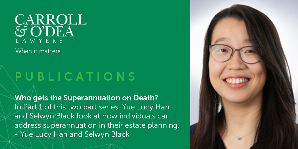 2021 Update: Who gets the Superannuation on Death? - Part 1