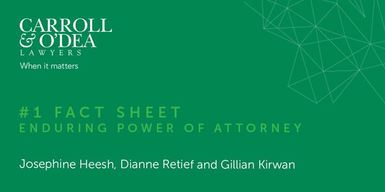 Fact Sheet - Enduring Power of Attorney