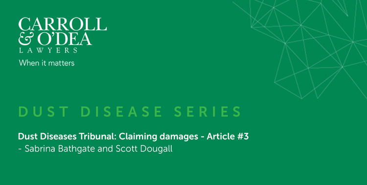 Dust Diseases Tribunal: Claiming Damages - Article #3